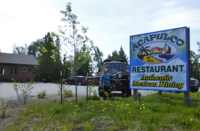 Charlotte just can't seem to stay away from Mexico! At the sight of this sign, she pulled straight in to this awesome restaurant in Soldotna.